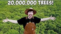 Planting 20,000,000 Trees, My Biggest Project Ever!