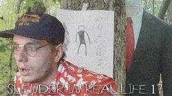 Slender in Real Life 17?-0