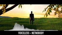 "NetNobody ""Voiceless"" (OFFICIAL AUDIO)"