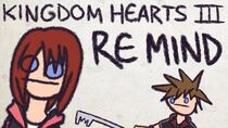 A Good Enough Summary of Kingdom Hearts 3 Re Mind