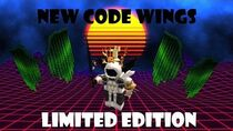 *NEW* CODE WINGS IN ROBLOX ( 7th Annual Bloxy Awards )