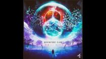 Adventure Club - Limitless (feat