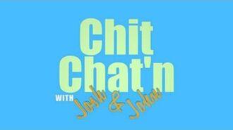 Chit Chat'n with Josh & John - The Kardashian Explosian