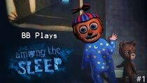 FUN WITH TEDDY BB PLAYS Among the Sleep 1-1