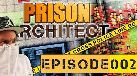 Let's Play Prison Architect - EPISODE 002 - So läuft der Knast jail gehenichtueberlos