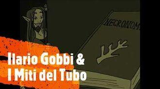 Sigla del canale - Ilario Gobb i & I Miti del Tubo