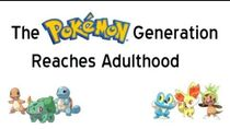 The Pokemon Generation Reaches Adulthood - A Pokemon Lifer's Retrospective