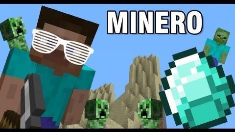 """Minecraft - """"Minero"""" ft"""