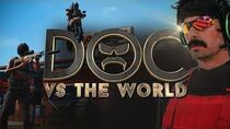Doc VS the World Welcome to the Official Dr DisRespect YouTube Channel