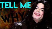 Michael Jackson won't stop asking why..