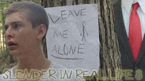 Slender in Real Life 8