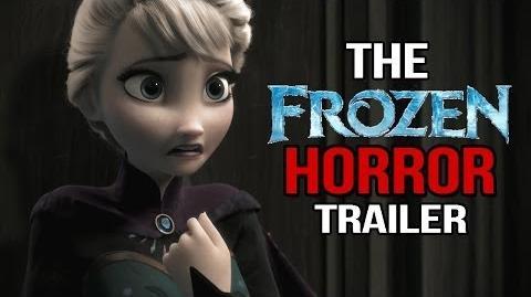 If FROZEN Was A Horror Film