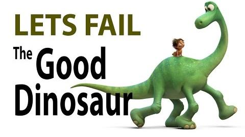 Lets Fail The Good Dinosaur 24 Things Wrong With Pixar Disney Movie