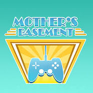 Mother's Basement1