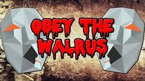 Obey The Walrus Explained