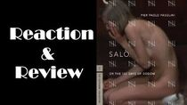 """Salò, or the 120 Days of Sodom"" Reaction & Review"