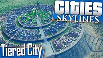 Cities Skylines Let's Build a Tiered City