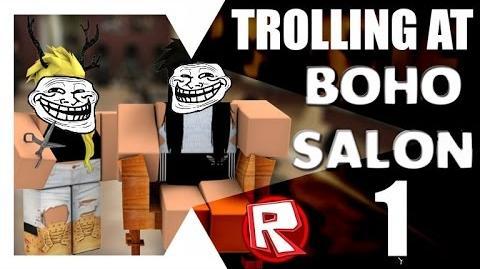 ROBLOX Trolling at Boho Salon