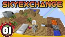 SkyExchange - Ep. 1 A Different Kind of Skyblock! Minecraft 1.10