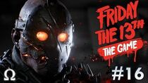 THE NEW SAVINI JASON IS HERE! Friday the 13th The Game 16 NEW JASON! Ft