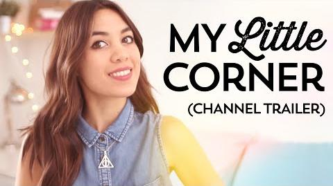 Welcome to My Little Corner Channel Trailer