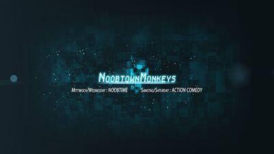 NoobtownMonkeys