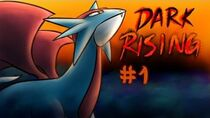Lets Play Pokemon Dark Rising - Part 1