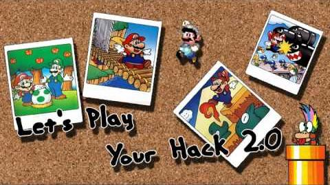Let's Play Your Hack 2.0