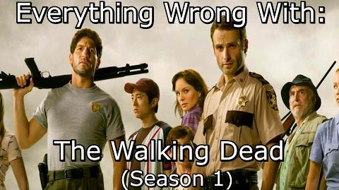Everything Wrong With The Walking Dead Season 1
