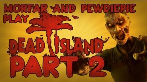 Dead Island Co-Op w Morfar & PEWDIEPIE - PART 2 1080p