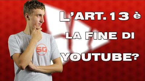 Articolo 13 è la vera fine di YouTube? SaveYourInternet - By SG98