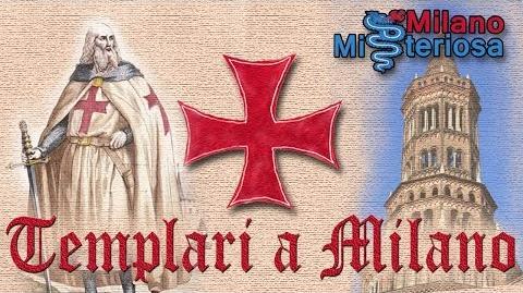 Milano misteriosa - Templari a Milano