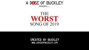 The Worst Song of 2019 (plus Year End Awards!)