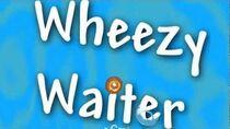 Wheezy Waiter Outro