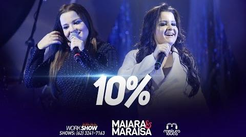 Maiara & Maraisa - 10%