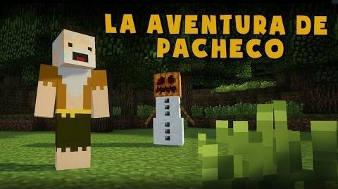 LA AVENTURA DE PACHECO ESPECIAL 1 MILLÓN!!! Minecraft