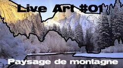 Live art 01 paysage de montagne