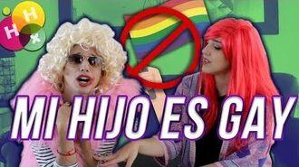 MI HIJO ES GAY - Hablemos por hablar