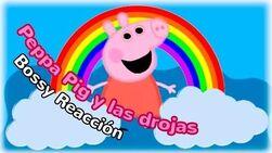PEPPA PIG Y LAS DROGAS XDDD El Suicidio de Peppa Pig y más! Bossy Reacción Lady Boss