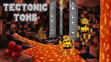 Tectonictomb