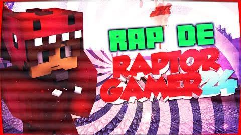 Rap de RaptorGamer - El youtuber que vuelve a NACER