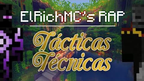 ElRichMC's RAP - Tácticas Técnicas