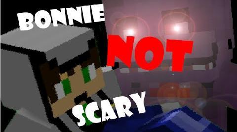 FNAF- Bonnie Not Scary