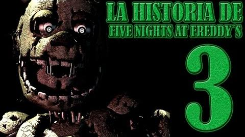 La Historia De Five Nights at Freddy´s 3