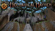Mechanical Mayhem