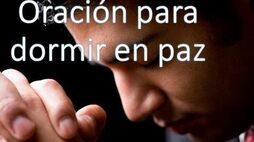 ¡¡¡Oración para Dormir en PAZ!!!