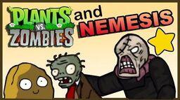 Plants vs Zombies vs NEMESIS (parody)
