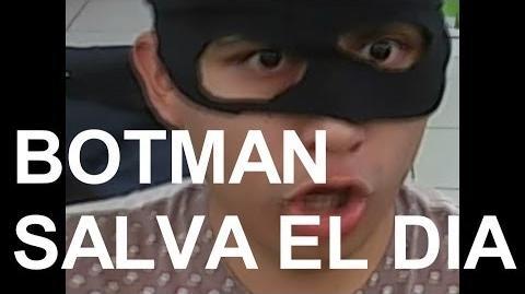 BOTMAN SALVA EL DIA