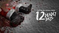 YouTube Red - 12 Deadly Days