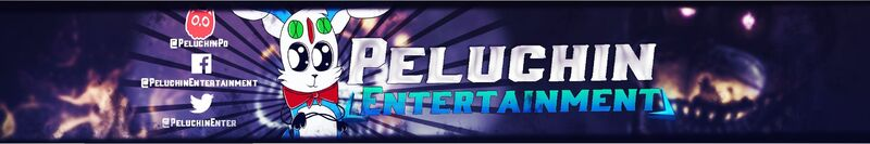 Peluchin Entertainment YouTube banner